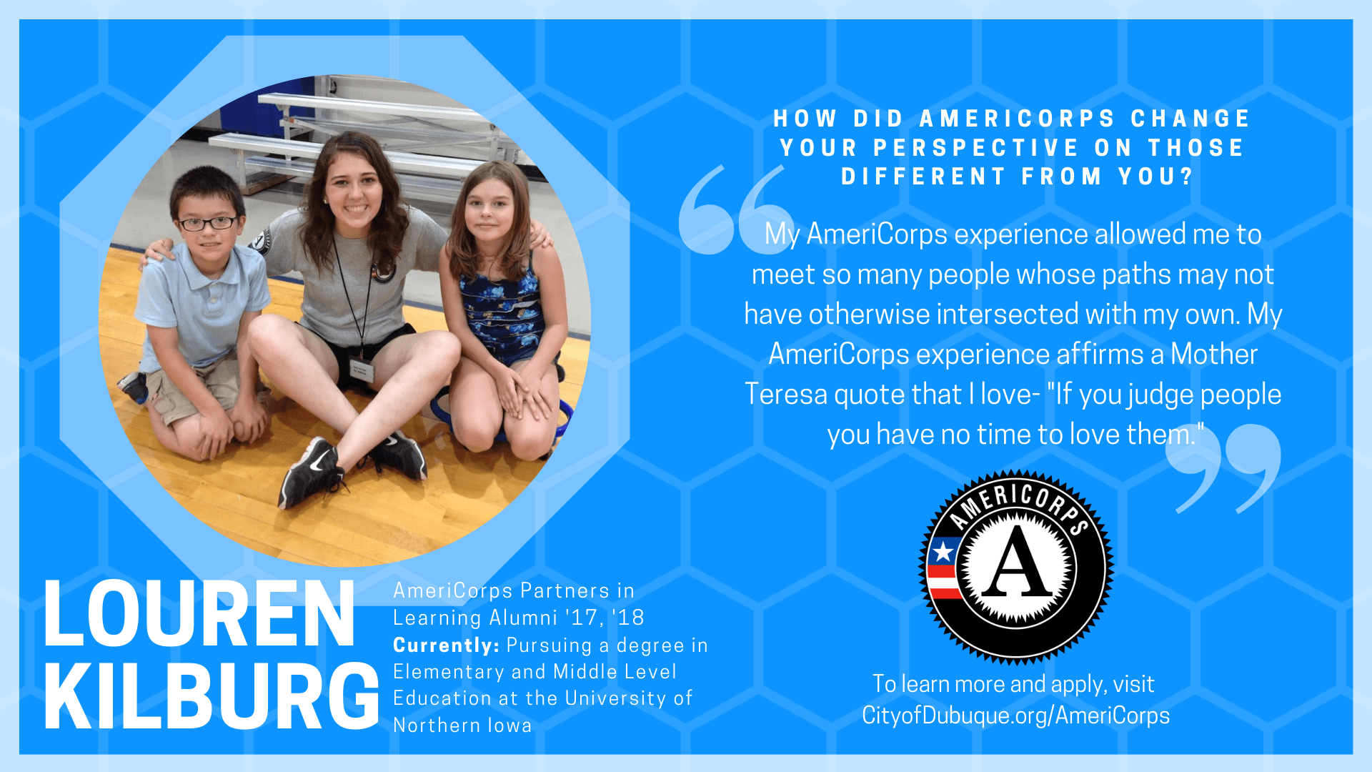 My AmeriCorps experience allowed me to meet so many people whose paths may not have otherwise inters
